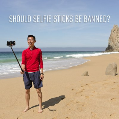 Should We Be Banning Selfie Sticks?
