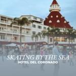Hotel Del Coronado Ice Skating By the Sea