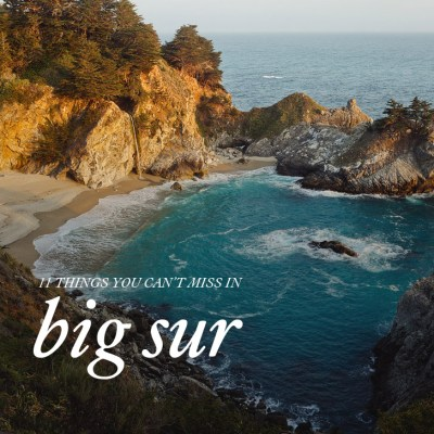 11 Things You Can't Miss in Big Sur California // localadventurer.com