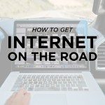 How to Get Internet While Traveling On the Road