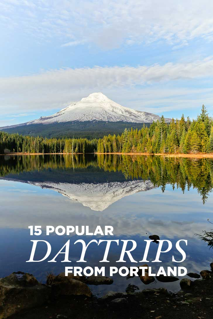 15 Most Popular Day Trips from Portland Oregon) // localadventurer.com