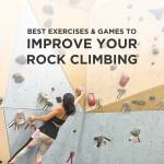 15 Games and Exercises to Improve Rock Climbing