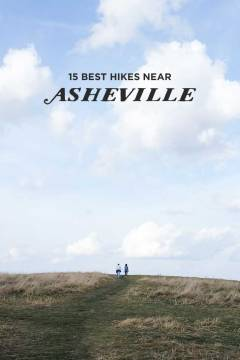 The Best Hikes Near Asheville NC along with the distance and difficulty // localadventurer.com