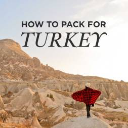 What to Pack for Istanbul Turkey [ Winter Packing Checklist ]