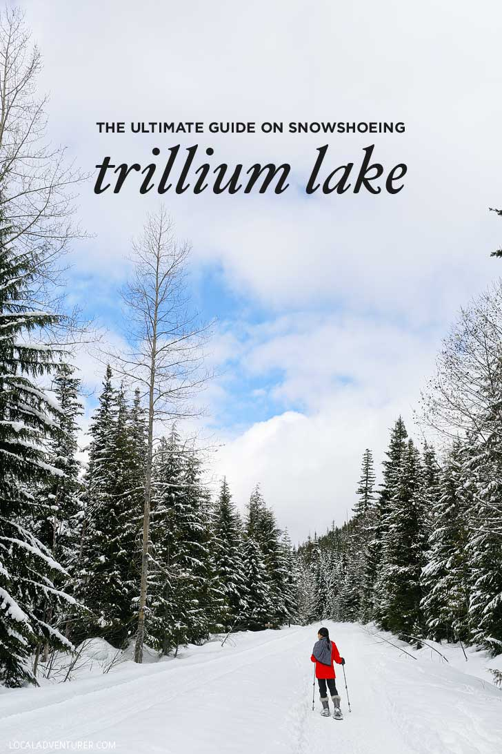Snowshoeing Trillium Lake - Trillium Lake is a great spot for beginners. You get an amazing view of Mt Hood on clear days. Check out our guide for everything you need to know. // localadventurer.com