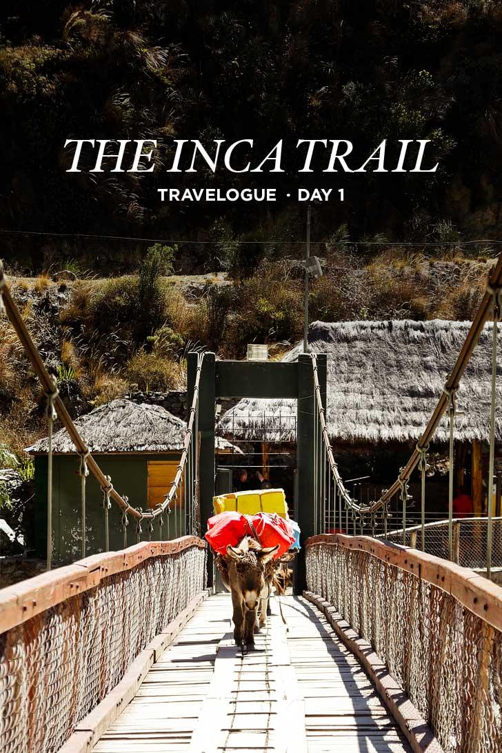 How to Hike the Inca Trail Day 1 Photo Guide // localadventurer.com