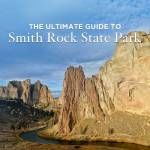 Amazing Things to Do at Smith Rock State Park Oregon