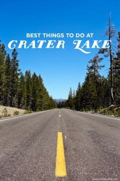 Best Things to Do at Crater Lake National Park // localadventurer.com