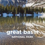 The Ultimate Guide to Great Basin National Park Nevada