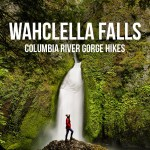 Wahclella Falls Hike, Columbia River Gorge, Oregon