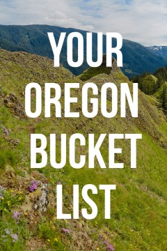 Your Essential Oregon Bucket List - All the Best Places to Visit in Oregon State // localadventurer.com