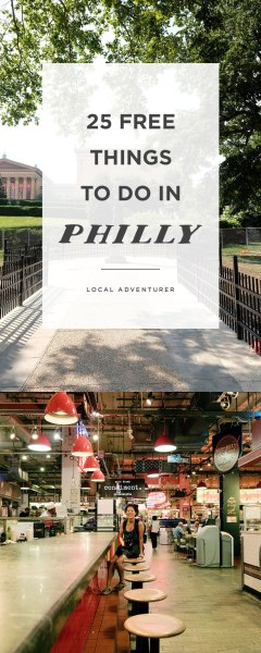 25 Free Stuff to Do in Philly // Local Adventurer