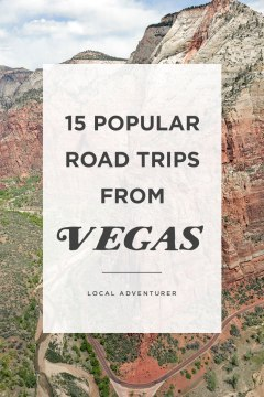 15 Popular Road Trips from Vegas You Can't Miss // Local Adventurer