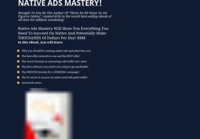 Native Ads Mastery – For Affiliate Marketers!