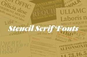 Stencil serif fonts