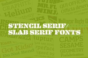 Stencil serif and slab serif fonts