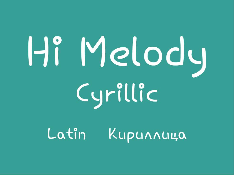 Hi Melody Cyrillic