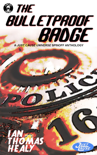 The Bulletproof Badge (JCU Bonus #3)