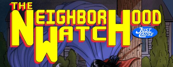 Neighborhood Watch, cover art, middle grade, JCU, just cause universe, ian thomas healy, superheroes, supervillains