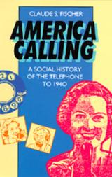 America Calling by Claude S. Fischer