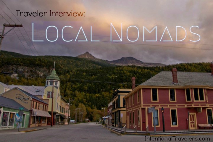 Intentional Travelers: Travel Interview with Local Nomads