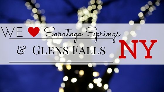10 Things We ♥ About Saratoga Springs & Glens Falls, NY