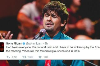 Sonu Nigam tweets about being woken up by azaan