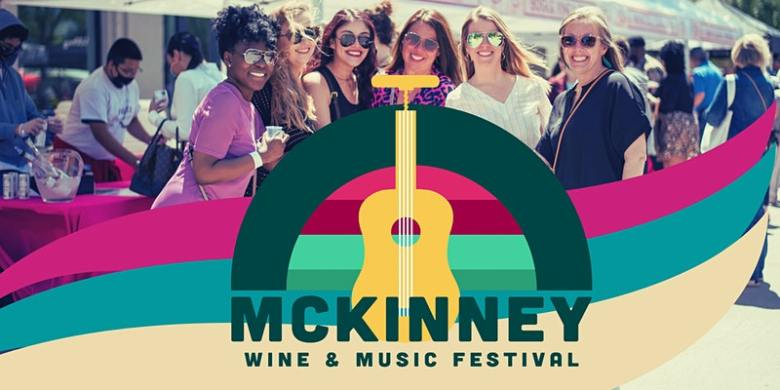 the mckinney wine and music festival is a fun thing to do this weekend with your pals!