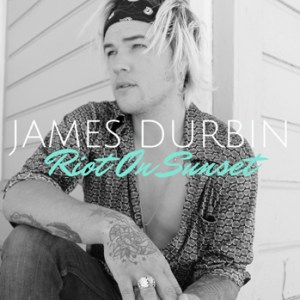 James Durbin Riot on Sunset