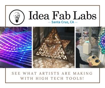 Idea Fab Labs Santa Cruz