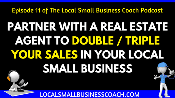 Partner with a Realtor to double sales