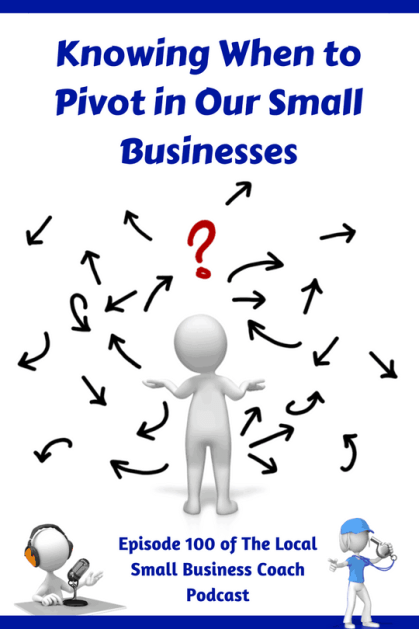 Knowing When to Pivot in Your Small Business