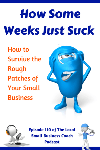 Rough patches in business