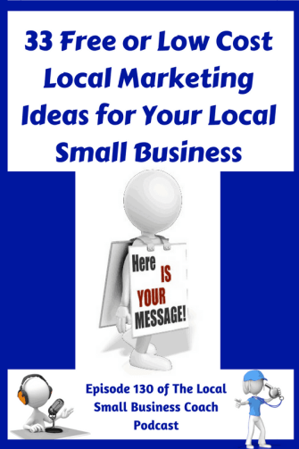 33 Free or Low Cost Local Marketing Ideas for Your Local small Business