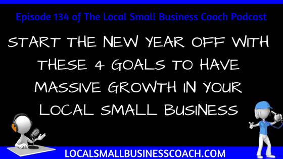 Four Goals for the New Years local small business