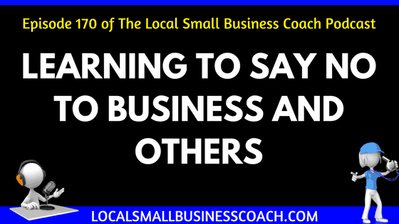 Learning to Say No to Business and Others