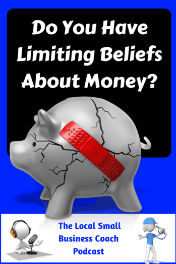 Do You Have Limiting Beliefs About Money?