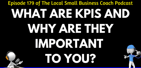 What Are KPIs and Why Are They Important to You?