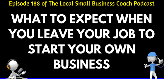 What to Expect When You Leave Your Job to Start Your Own Business