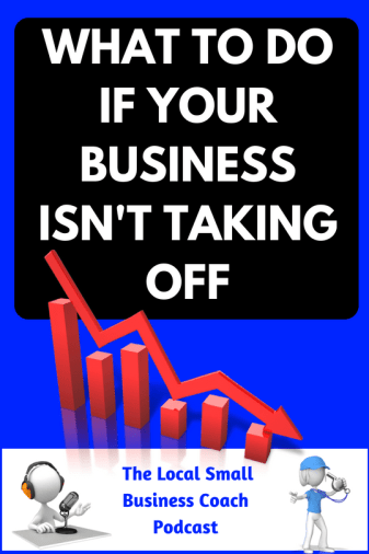 What to Do if Your Business Isnt Taking Off