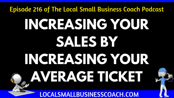 Increase Your Sales by Increasing Your Average Ticket