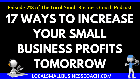 17 Ways to Increase Your Small Business Profits Tomorrow