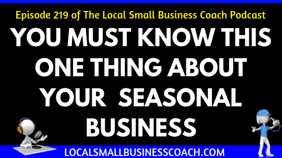 You Must Know this One Thing About Your Seasonal Business