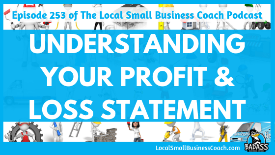 Understanding Your Profit and Loss Statement