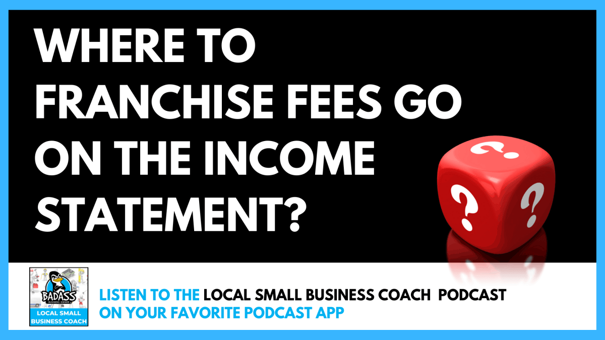 Where to Franchise Fees Go on the Income Statement?
