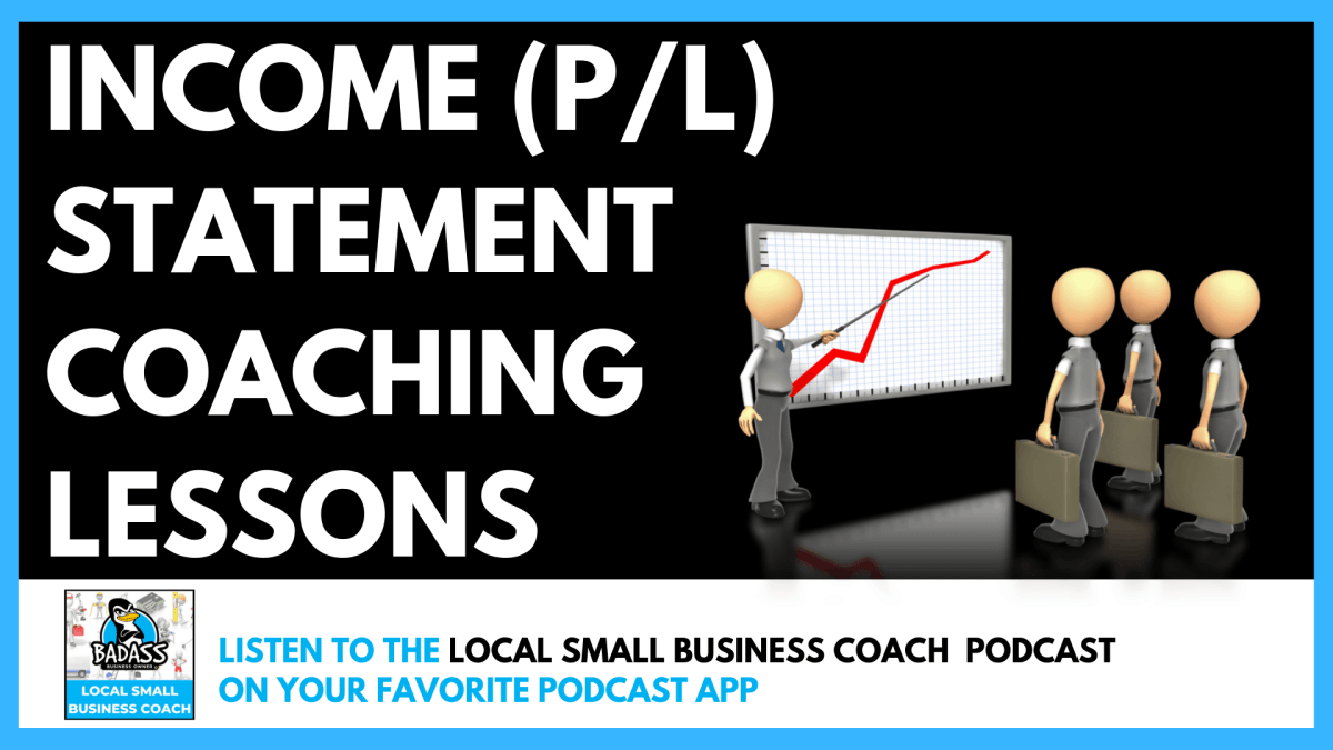 Income (P/L) Statement Coaching Lessons