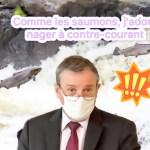 """Hausse des contaminations Covid dans l'île : """"Je maintiens le plan de désescalade des mesures restrictives, car comme les saumons, j'adore nager à contre-courant!"""", précise le Préfet"""