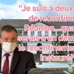"""""""Je suis à deux doigts de reconfiner La Réunion. Quand je serais à un demi-doigt, le reconfinement sera instauré!"""", annonce le Préfet"""