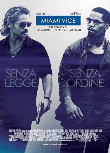Miami Vice (2006): Una serie tv cult aggiornata in digitale 2
