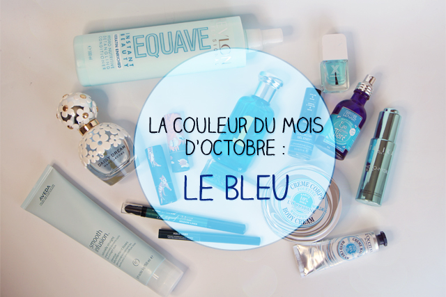 La couleur du mois d'octobre : le bleu !
